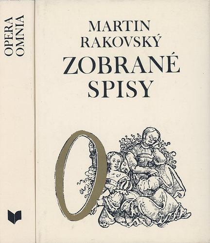 Martin Rakovský, Zobrané spisy, Opera Omnia