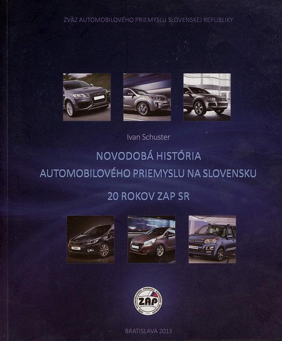 Schuster Ivan, Novodobá história automobilového priemyslu na Slovensku