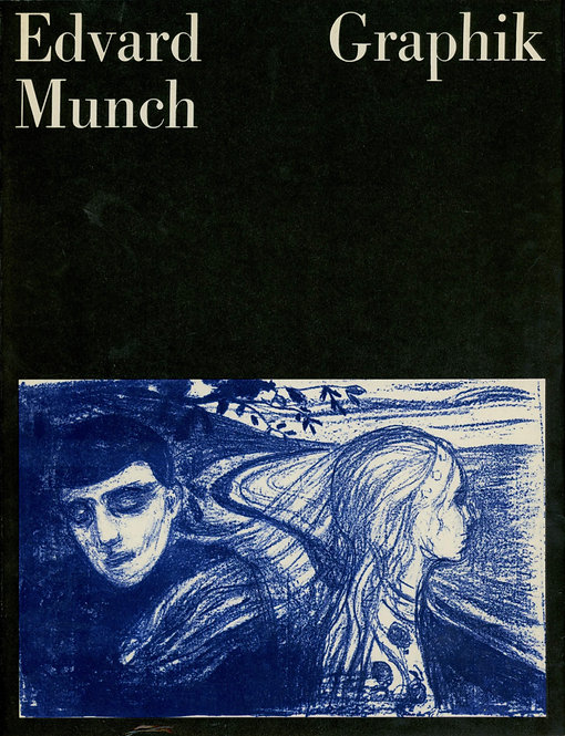 Timm Werner, Edvard Munch. Graphik.
