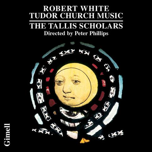 Robert White - Tudor Church Music