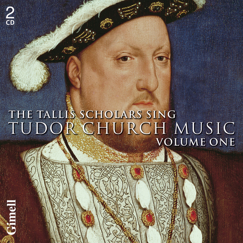 The Tallis Scholars sing Tudor Church Music - Volume One