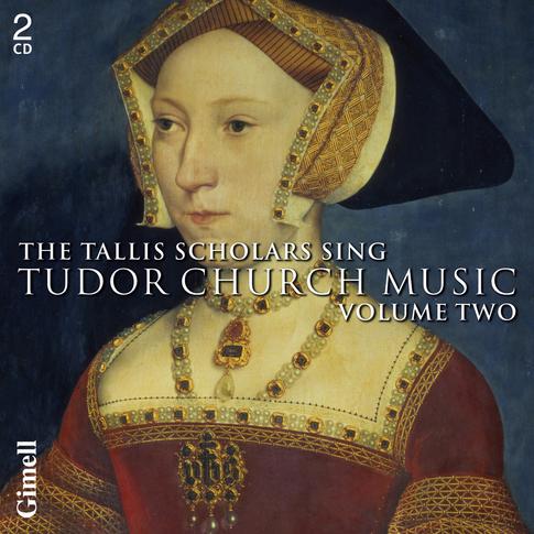 The Tallis Scholars sing Tudor Church Music - Volume Two