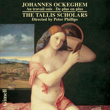 Ockeghem - Missa De plus en plus & Missa Au travail suis