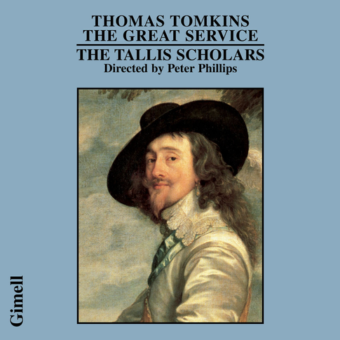 Thomas Tomkins - The Great Service
