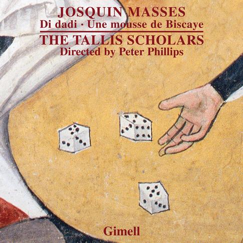 Josquin - Missa Di dadi and Missa Une mousse de Biscaye