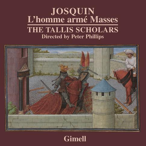 Josquin - Missa L'homme armé super voces musicales & Missa L'homme armé sexti toni