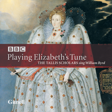 Playing Elizabeth's Tune - Sacred Music by William Byrd