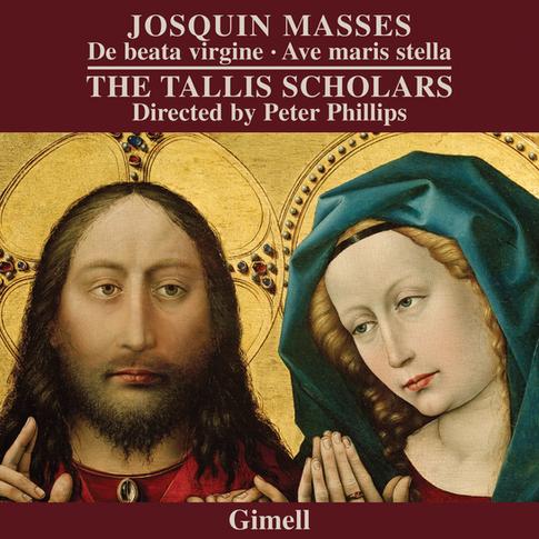 Josquin - Missa De beata virgine and Missa Ave maris stella