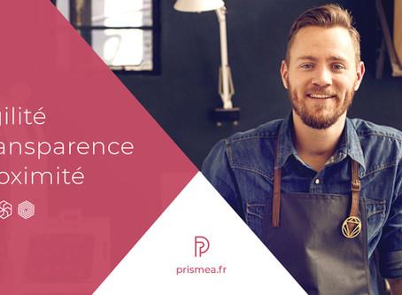 Agilité, transparence et proximité : les 3 valeurs fondamentales de Prismea