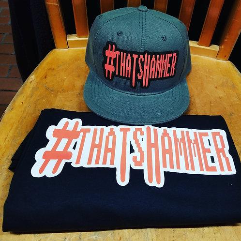 Thats Hammer Tee Shirts and Hats