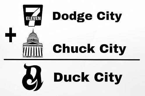 Dodge City + Chuck City = Duck City tee
