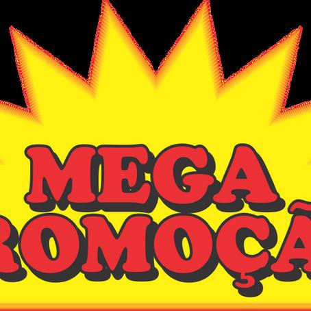 Mega Promoção da Reformulação !!!