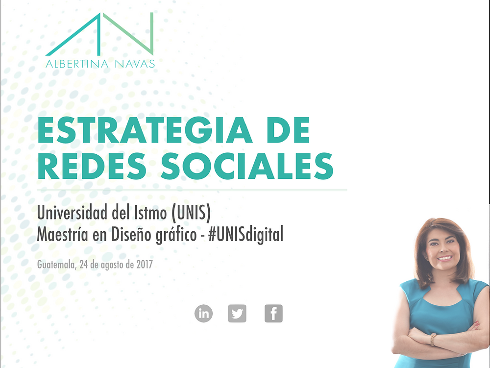 albertina navas; estrategia de redes sociales, social media, redes sociales, UNIS, Guatemala