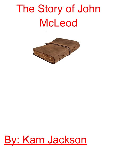 The Story of John McLeod