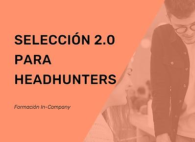 Folleto Curso Selección 2.0 para Headhunters  (2).png