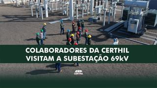 Colaboradores da Certhil visitam a Subestação 69kV