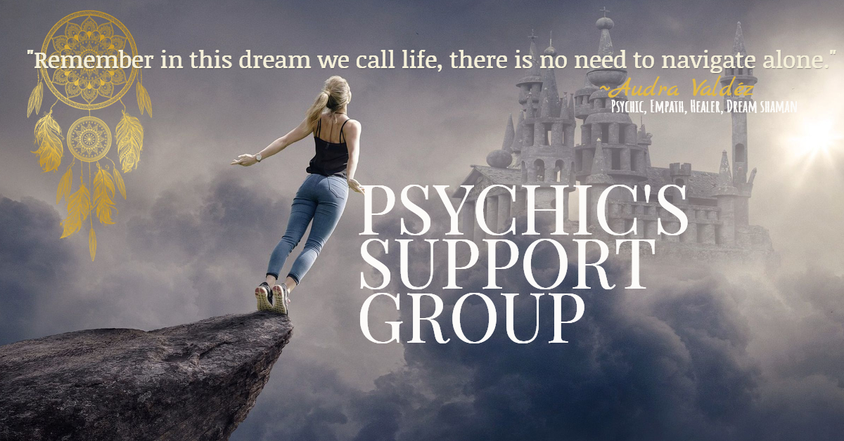 Psychics Support Group