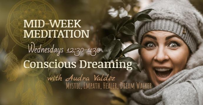 MidWeekMeditation_Conscious Dreaming 1_e