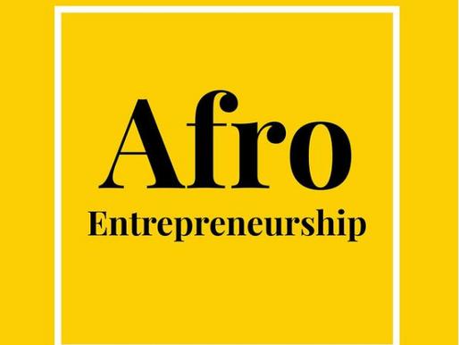Introducing, Afro-Entrprenuership 101