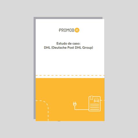 Estudo de caso: Eletrificação da Frota DHL Group (2019)
