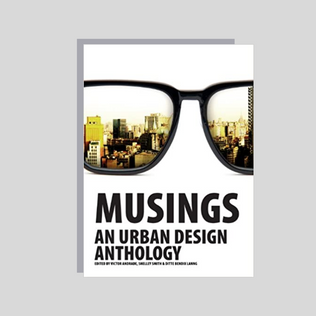 Musings - An Urban Design Anthology (2012)