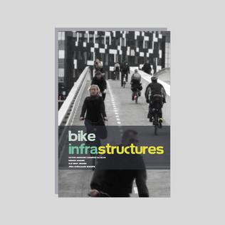 Bike Infrastructures (2013)