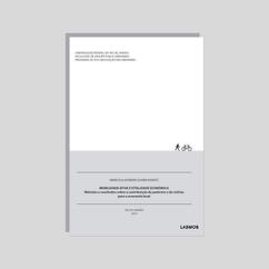 Métodos e resultados sobre a contribuição do pedestre e do ciclista para a economia local (2019)