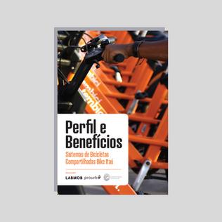 Perfil e Benefícios: Sistemas de Bicicletas Compartilhadas Bike Itaú (2020)