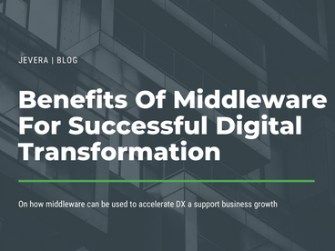 Middleware For Digital Business Transformation