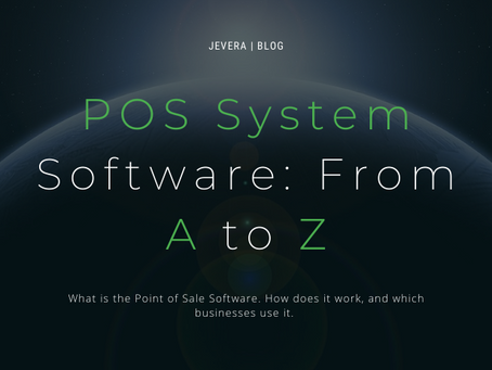 POS System Software: From A to Z