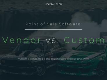 Vendor vs. Custom POS Software