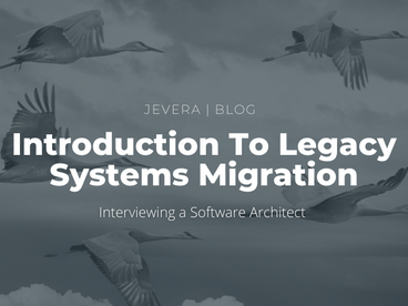 Introduction To Legacy Systems Migration