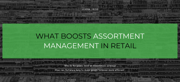 What Boosts Assortment Management in Retail