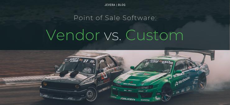 Point of Sale software: Vendor vs. Custom