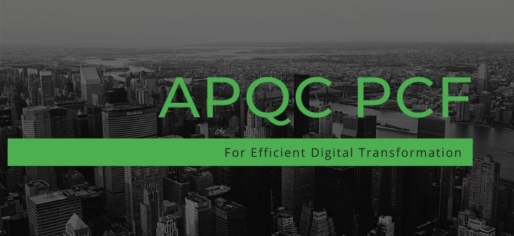 APQC PCF For Efficient Dgigital Transformation