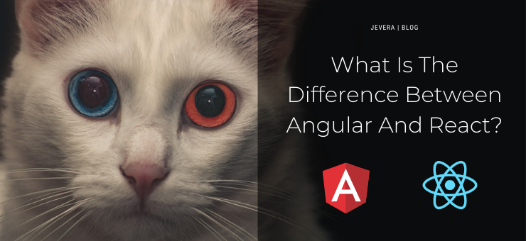 What Is The Difference Between Angulat and React?