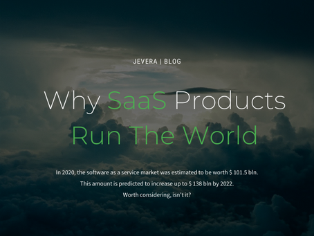 Why SaaS Products Run The World
