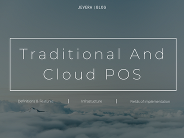 What Is The Difference Between A Traditional And Cloud-Based Point of Sale Systems?