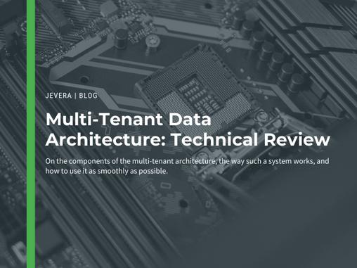 Multi-Tenant Application Architecture: Technical Side
