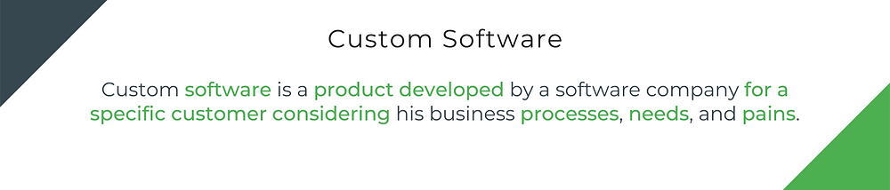 Custom Software Definition