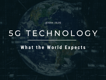 Benefits of 5G Technology: What the World Expects