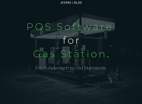 POS Software for Gas Station: Fresh Approach to Old Standards