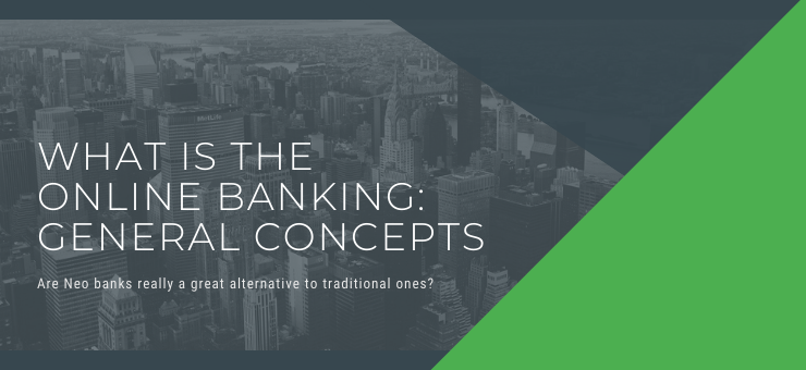 What is the Online Banking: General Concept
