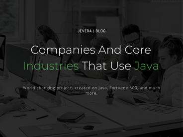 Companies And Core Industries That Use Java
