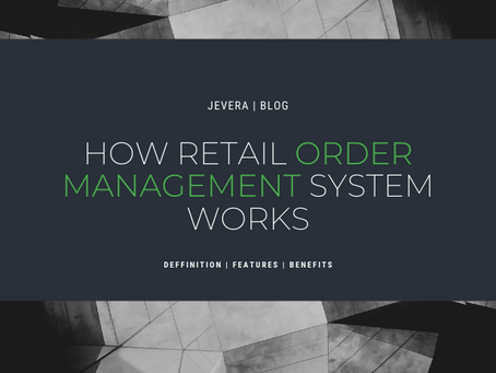 Retail Order Management System In General