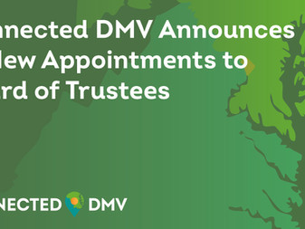 Connected DMV Announces 13 New Appointments to Its Board of Trustees