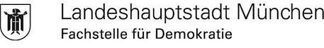 Landeshauptstadt München Fachstelle für Demokratie