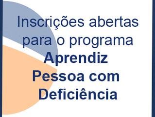 Inscrições abertas para o programa Aprendiz Pessoa com Deficiência