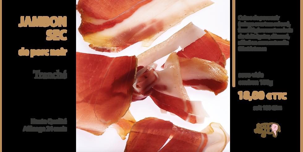Jambon sec de porc noir 24 mois - tranches