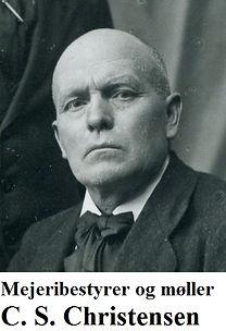 Mejeribestyrer og møller C.S. Christensen